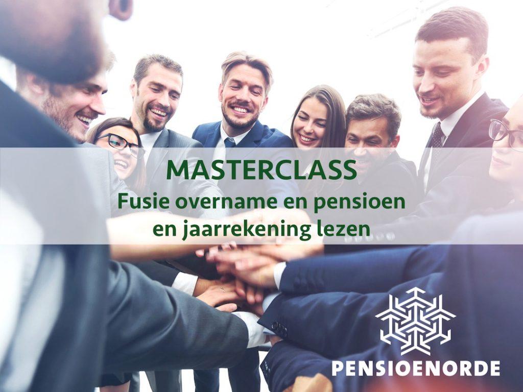 Masterclass Fusie Overname en pensioen
